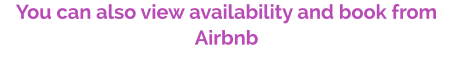 You can also view availability and book from Airbnb
